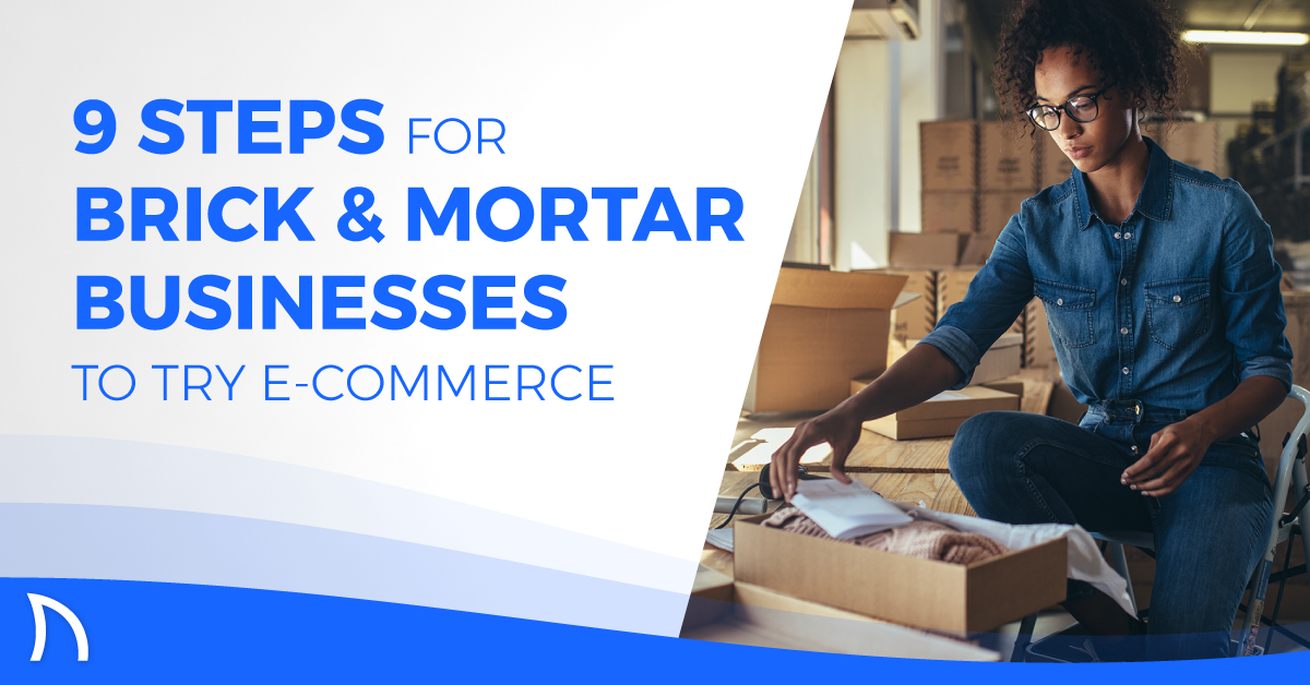 brick and mortar to e-commerce