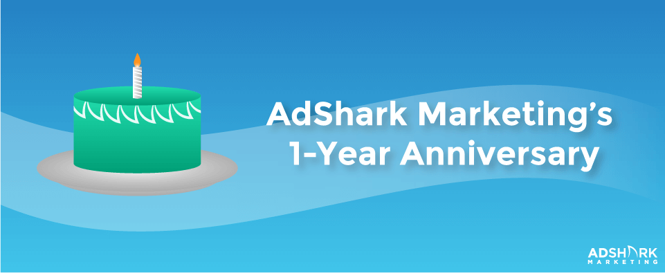 AdShark Marketing's 1-Year Anniversary