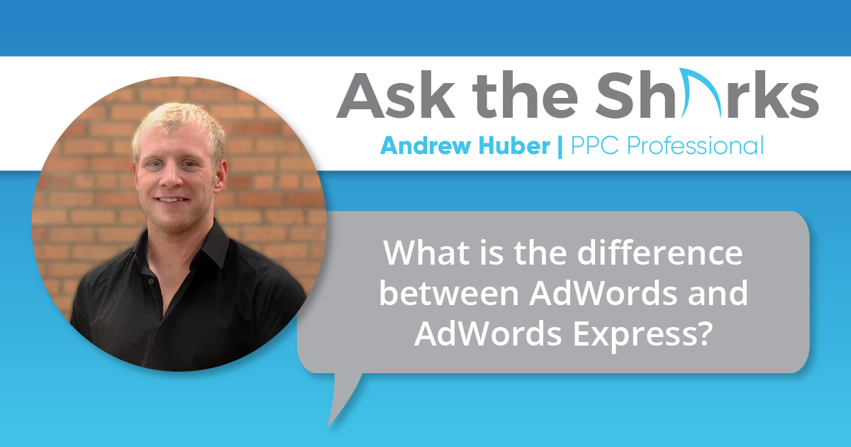 AdWords Vs. AdWords Express - What's the Difference - Facebook