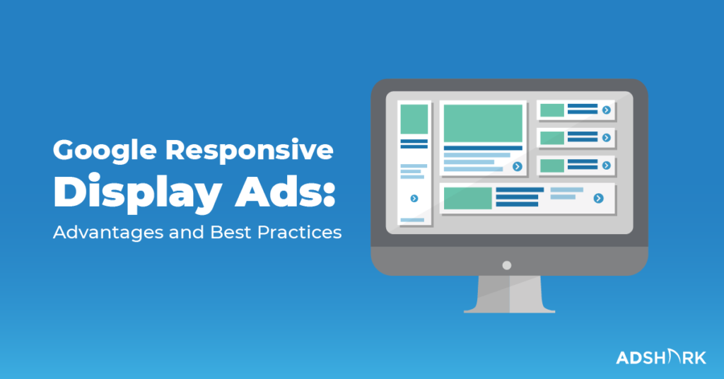 Google Responsive Display Ads Best Practices
