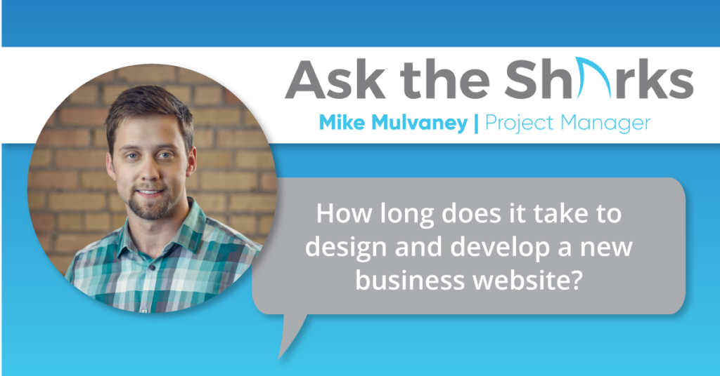 Time to design and develop a new website