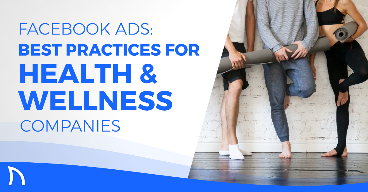 digital advertising health wellness industry