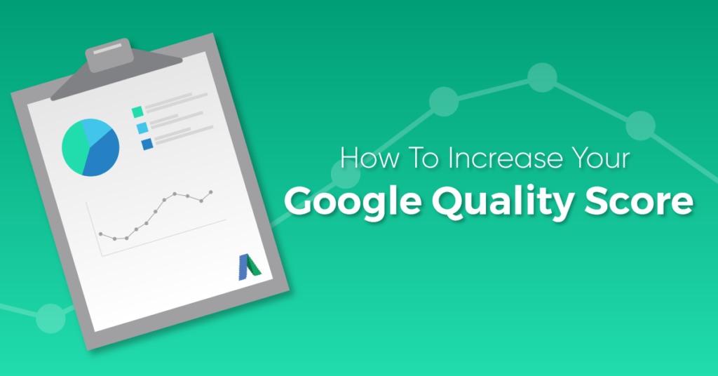 "A green graphic with google adwords quality score image titled, ""How to increase google quality score."""