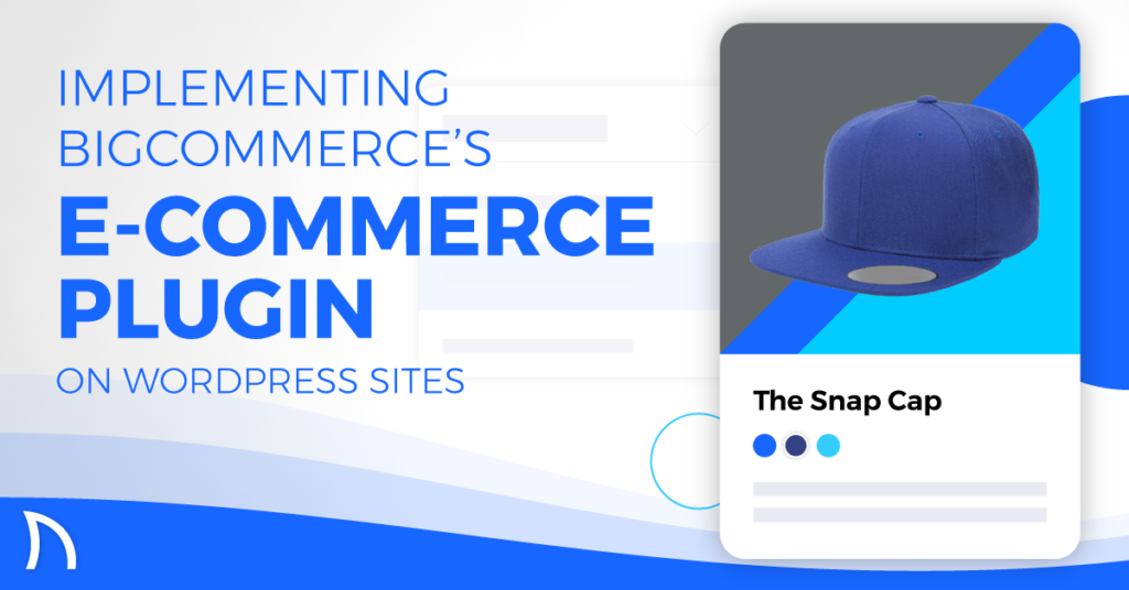 bigcommerce for wordpress plugin article