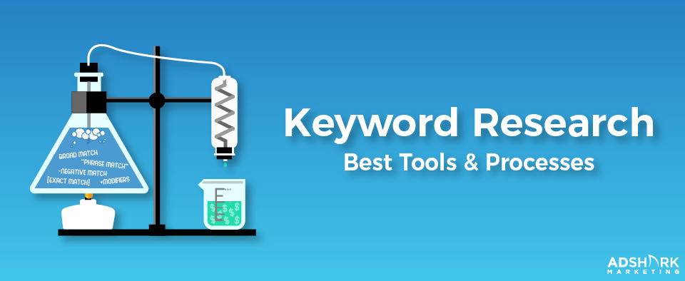 "Graphic with a science labatory with the text caption, ""Keyword Research: Best Tools and Processes."""