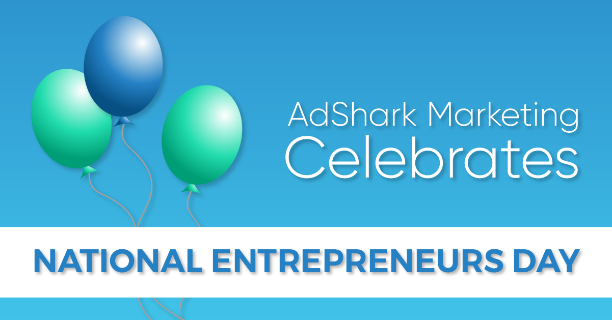 "A text image of three balloons with the text caption ""AdShark Marketing Celebrates National Entrepreneur Day."""