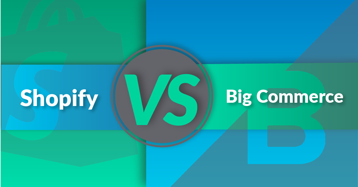 Shopfy VS Big Commerce