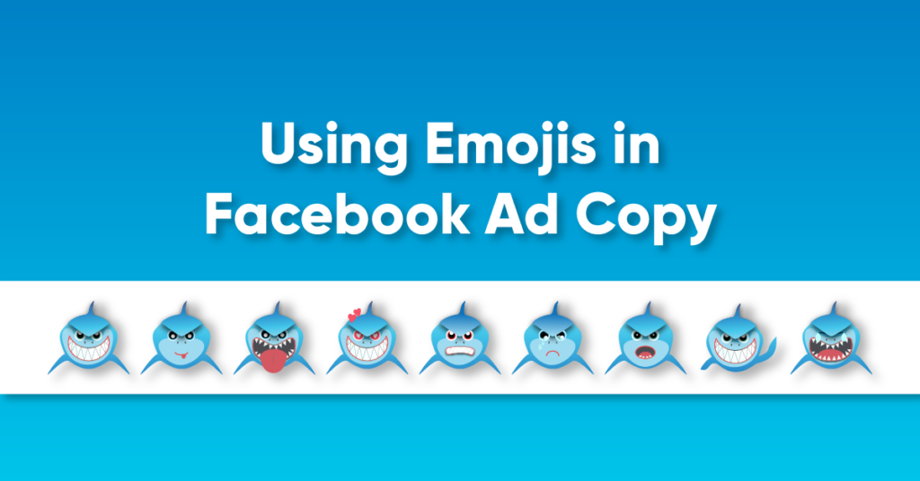 Using-Emojis-In-Facebook-Ad-Copy