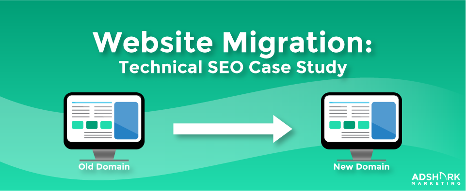 "A graphic with two computer icons and the text caption, ""Website Migration: Technical SEO Case Study."""