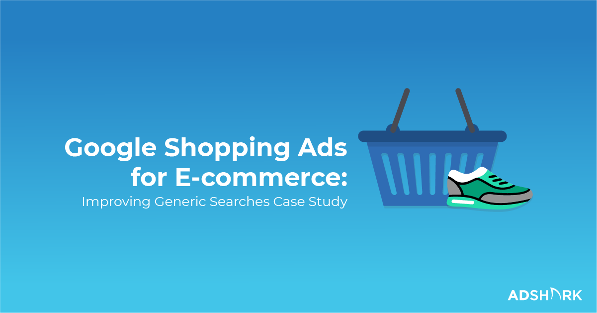 google-shopping-for-ecommerce-generic-searches