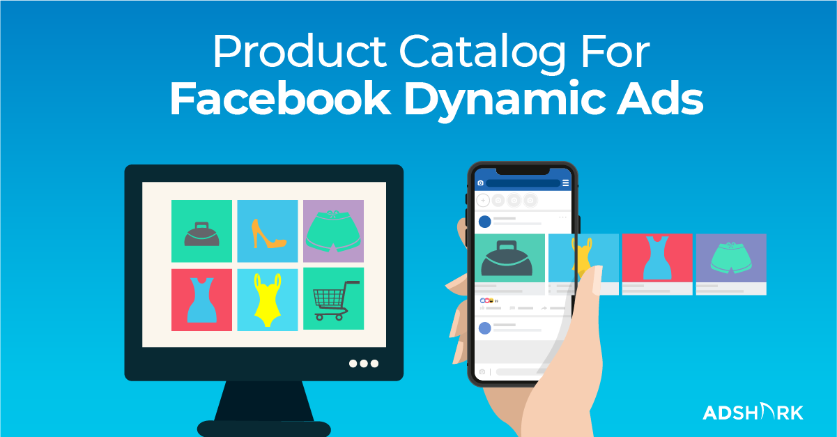 how-to-create-a-product-catalog-for-facebook-dynamic-ads