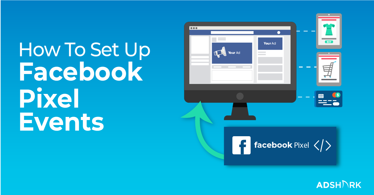 how-to-set-up-facebook-pixel-events-for-your-ecommerce-site