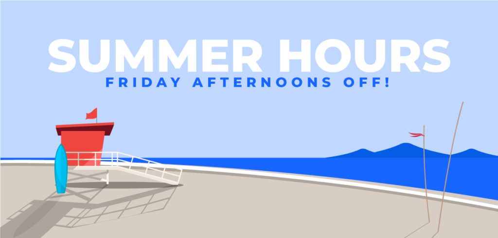 """Graphic of a beach with """"Summer hours. Friday afternoons off"""" heading."""