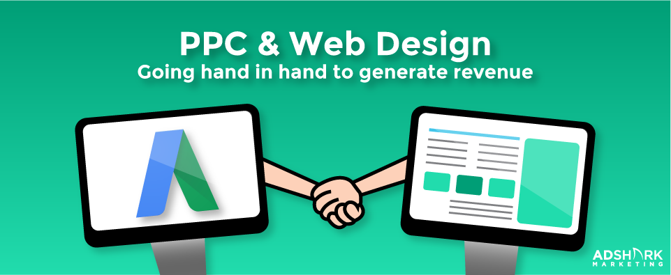 "a graphic with the images of two computers holding hands and with the text caption, ""PPC & Web Design- Going hand in hand to generate revenue."""