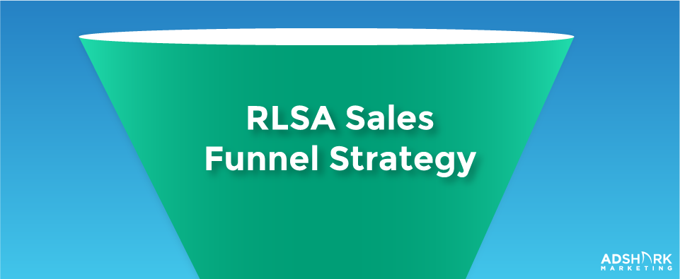 RSLA Sales Funnel Strategy